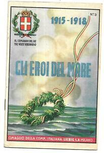 LIEBIG. GLI EROI DEL MARE 1915-18, SERIE AL COMANDO DEL RE, 1938 circa - DISEGNI