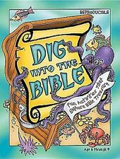 Dig Into the Bible: Fun Activities That Explore Bible Treasure  Hardcover Book L