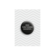 High Functioning Sociopath Detective Genius London Novelty 38mm Button Badge