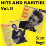 SCOTT ENGEL - Hits and Rarities Vol 2 (Scott Walker) CD