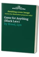 More details for game for anything (black lace) by wood, lyn paperback book the cheap fast free