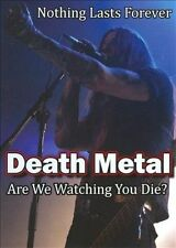 USED (GD) Death Metal: Are We Watching You Die? (2010) (DVD)