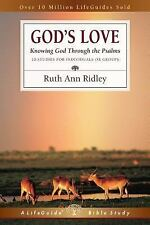 LifeGuide® Bible Studies: God's Love : Knowing God Through the Psalms by Ruth...
