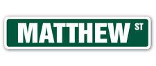 MATTHEW Street Sign Childrens Name Room Decal  Indoor/Outdoor