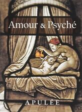 Amour & Psyché - d'Apulée (Auteur), Paul Vallette (Traduction) - 160 pages -NEUF