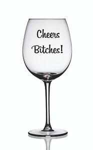 4 x 'Cheers Bitches!' Funny Wine Glass Decal/Vinyl - Funny, Humour, Laugh Party