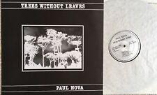 Trees Without Leaves - Paul Nova - Original EXL 003 - Mint condition