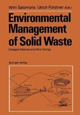 Environmental Management of Solid Waste : Dredged Material and Mine Tailings...