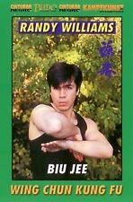 Wing Chun Kung Fu Biu Jee - Randy Williams