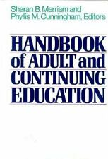 Handbook of Adult and Continuing Education (The Jossey-Bass Higher-ExLibrary
