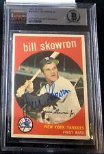 1959 TOPPS #90 BILL SKOWRON RARE BAS BECKETT SIGNED CARD AUTOGRAPHED AUTO !