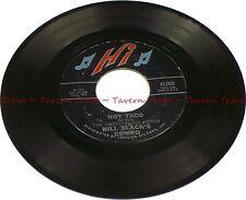 "1962 Rhythm & Blues BILL BLACK'S COMBO Hot Taco - Joey's Song VG/VG+ 7"" 45"