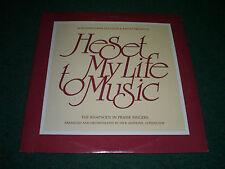 He Set My Life To Music Rhapsody In Praise Singers~RARE 1988 Christian Xian