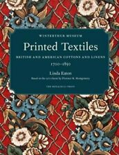 Printed Textiles: British and American Cottons and Linens 1700-1850 by Eaton