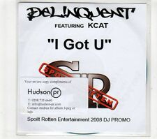(GT85) Delinquent ft Kcat, I Got U - 2008 DJ CD