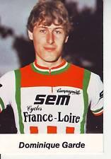 CYCLISME carte cycliste DOMINIQUE GARDE  équipe  SEM  FRANCE LOIRE 1982