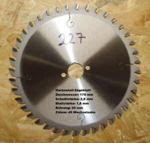 HM-Sägeblatt , D-170mm, S-2,8 mm, B-20mm, Z-40 WZ