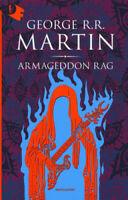 Armageddon Rag - Martin George R. R.