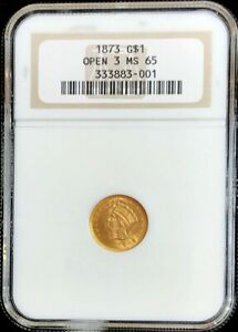 1873 OPEN 3 GOLD UNITED STATES PRINCESS HEAD $1 DOLLAR COIN NGC MINT STATE 65