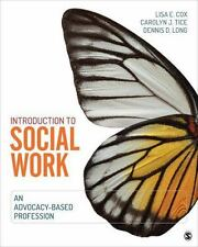 Social Work in the New Century: Introduction to Social Work : An Advocacy-Based