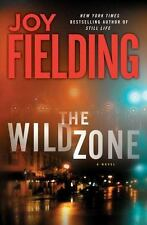 The Wild Zone by Joy Fielding (2010, Hardcover)