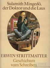 Sulamith Mingedö, der Doktor und die Laus: Strittmatter, Erwin