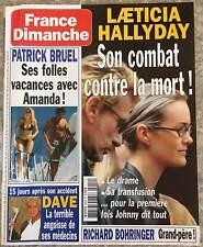 ►FRANCE DIMANCHE 2919 - HALLYDAY  - DAVE - DEWAERE - ADJANI -  PATRICK BRUEL