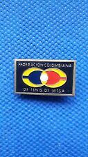 PIN BADGE COLUMBIA TABLE TENNIS FEDERATION - FEDERACION COLOMBIANA TENIS DE MESA