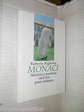 MONACI Silenzio e profezia nell era post cristiana Roberto Righetto CDE 1998 di