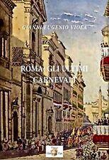 ROMA: GLI ULTIMI CARNEVALI