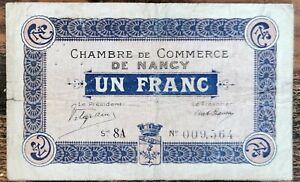Billet 1 franc Chambre de Commerce de Nancy - 1917 - nécessité - série 8A