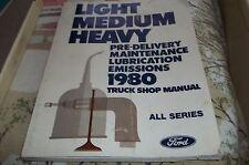 1980 Ford  Light-Medium-Heavy Shop Manual~Bronco,E-100 to E350&F-100 to F-350~GC