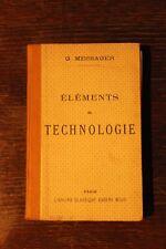 ELEMENTS DE TECHNOLOGIE - 1937 -