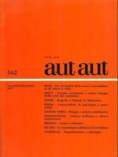 AUT AUT - filosofia e cultura N. 162 novembre - dicembre 1977