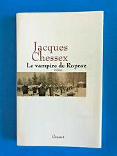 Le vampire de Ropraz   Jacques Chessex