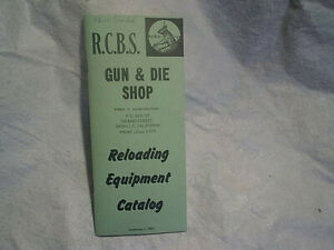 1957 R.C.B.S. RELOADING EQUIPMENT CATALOG,Gun & Die Shop oroville,ca.rcbs,rifle