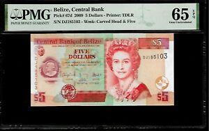 Belize 5 Dollars 2009 PMG 65 EPQ UNC   Pick # 67d PMG Population 4/9
