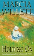 Holding on (The Chadwick Family Chronicles), Marcia Willett | Paperback Book | 9