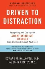 Driven to Distraction (Revised): Recognizing and Coping with Attention Deficit