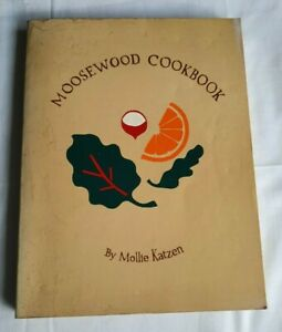Mousewood Cookbook by Mollie Katzen (Recipes from Mousewood Restaurant New York)