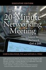 The 20-Minute Networking Meeting: How Little Meetings Can Lead To Your Next B...