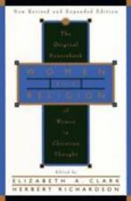 Women and Religion : The Original Sourcebook of Women in Christian Thought by...