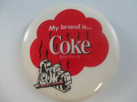 Coca-Cola Pin Pinback Button Round My Brand Is Coke New Old Stock Vintage