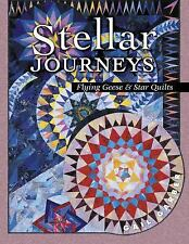 Stellar Journeys: Flying Geese And Star Quilts
