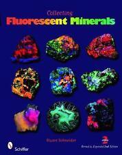 NEW - Collecting Fluorescent Minerals by Stuart Schneider 2011, Paperback