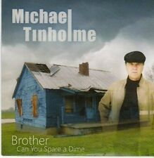 (CG141) Michael Tinholme, Brother Can You Spare A Dime - sealed 2008 DJ CD