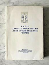 Acta Conventus Omnium Gentium Latinis Litteris Linguaeque Fovendis, 1970