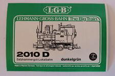 LGB 2010 D dunkelgrün Dampflok