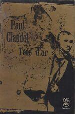 TETE D'OR / PAUL CLAUDEL / POCHE