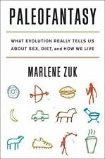 Paleofantasy: What Evolution Really Tells Us about Sex, Diet, and How We Live, Z